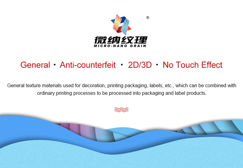 Micro-nano texture, general, anti-counterfeiting, 2D 3D, no touch